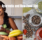 How Are Ayurveda And The Raw Food Diet Similar?